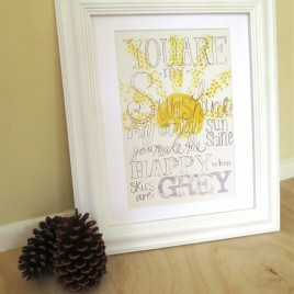 You are my sunshine art print, yellow and grey song lyrics