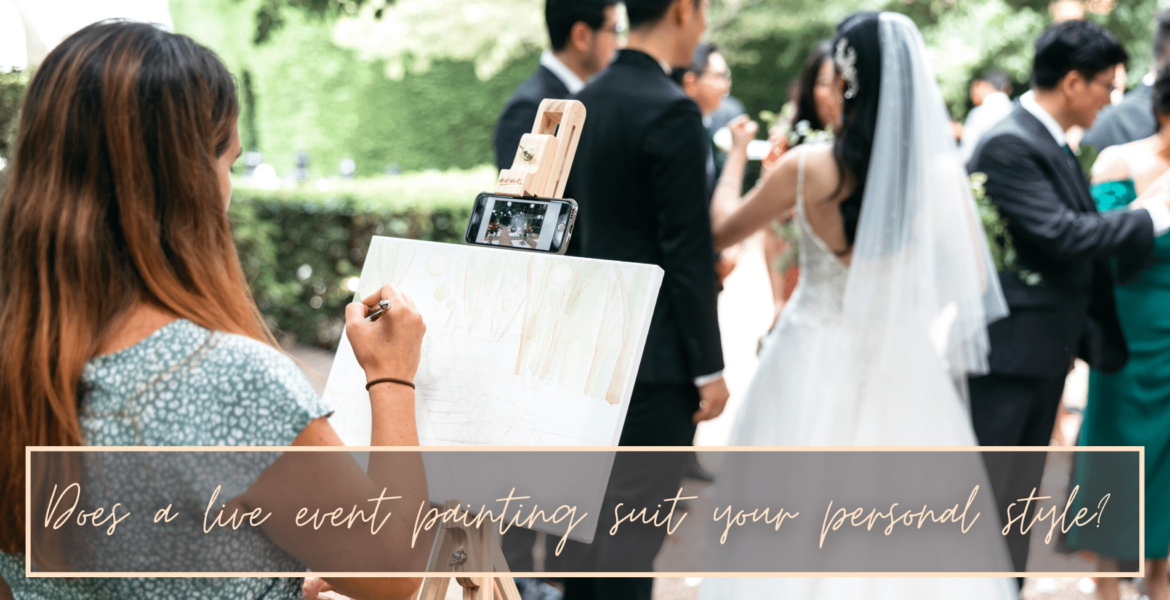 does a live wedding painting suit your personal style